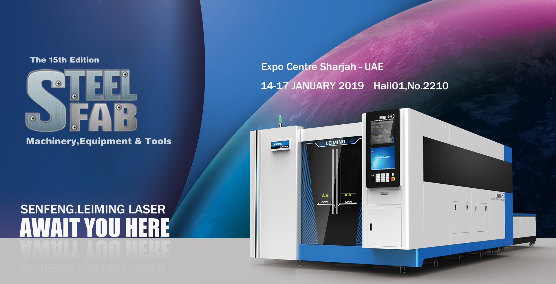 Visit SENFENG.LEIMING LASER at SteelFeb 2019